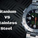 Titanium vs Stainless Steel Watch